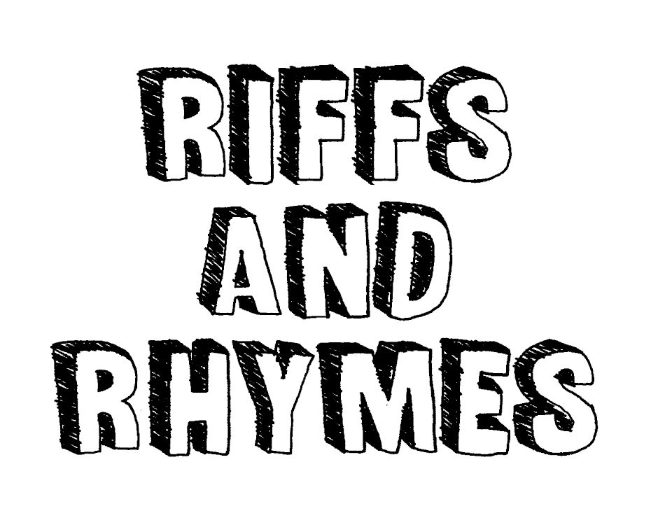 Riffs and Rhymes
