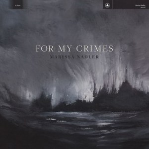 for my crimes_marissa nadler
