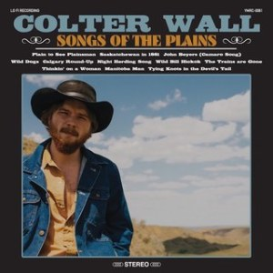 Colter Wall_Songs of the Plains
