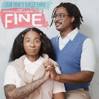 Jean Grae & Quelle Chris- Everything_s Fine