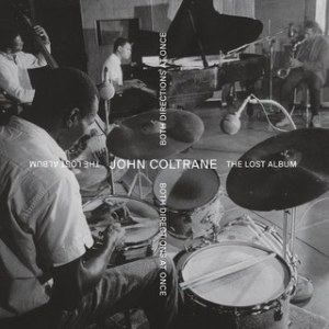 John Coltrane_Both Directions at Once_The Lost Album