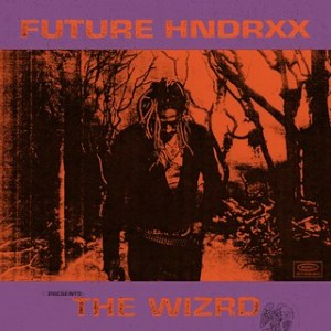 Future Hndrxx Presents_ The WIZRD_Future